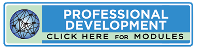 Click here for professional development modules.
