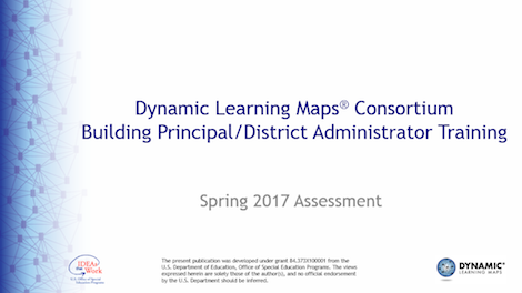 Dynamic Learning Maps Consortium Building Principal/District Administrator Training